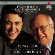プロコフィエフ&ショスタコーヴィチ:ヴァイオリン協奏曲第1番 マキシム・ヴェンゲーロフ(vn)、ロストロポーヴィチ&ロンドン交響楽団