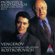 プロコフィエフ&ショスタコーヴィチ:ヴァイオリン協奏曲第2番 マキシム・ヴェンゲーロフ(vn)、ロストロポーヴィチ&ロンドン交響楽団