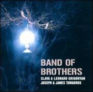 Crossover Classical/Band Of Brothers: Slava & Leonard Grigoryan(G) Joseph & James Tawadros(Vn Etc)