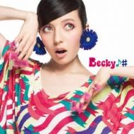 ベッキー♪#/風とメロディ (Ltd)