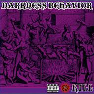 DARKNESS BEHAVIOR -暗黒邪界の悪業-
