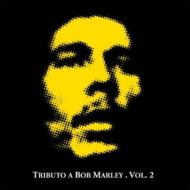 Tributo A Bob Marley Vol.2