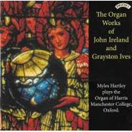 Organ Works: Hartley +grayston Ives: Organ Works