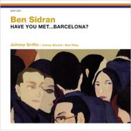Have You Met...barcelona?
