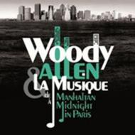 Music Of Woody Allen's Films Manhattan to Midnight in Paris