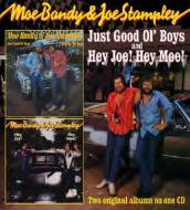 Just Good Ol' Boys / Hey Joe! Hey Moe!