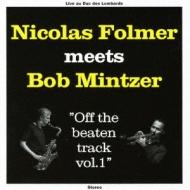 Nicolas Folmer Meets Bob Mintzer
