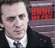 Bang My Can