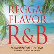 Reggae Flavor R & B-combination Best Mix