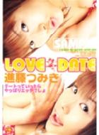 LOVE DATE 進藤つみき
