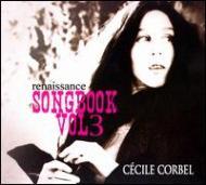 Cecile Corbel/Songbook Vol.3: Renaissance