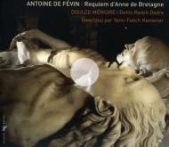 Requiem D'anne De Bretagne: Dadre / Doulce Memoire