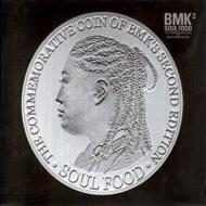 Bmk/Vol.2: Soul Food