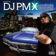 HMV&BOOKS onlineDJ PMX/Locohama Cruising 001 -japanese Westcoast Style Mix-
