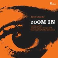 Zoom In, String Quartet, 3, : Carmina Q D.schnyder(Sax)Haddad(Perc)