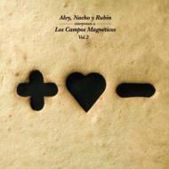 Alvy, Nacho Y Rubin Interpretan A Los Campos Magneticos Vol.2