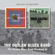 Outlaw Blues Band / Breakin In