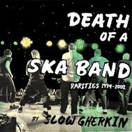 Death Of A Ska Band Rarities 1994-2002