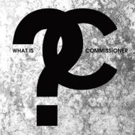 What Is Commissioner