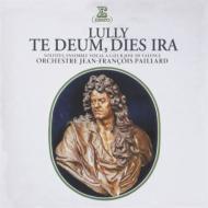 テ・デウム、怒りの日 パイヤール&パイヤール管、ヴァランス・ア・クール・ジョワ合唱団、フッテンロッハー、他