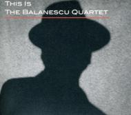 This Is The Balanescu Quartet
