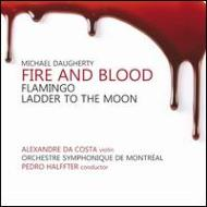 Fire And Blood, Flamingo, Ladder To The Moon: Da Costa(Vn)P.halffter / Montreal So