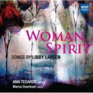 Woman Spirit-songs: Tedards(S)Duerksen(P)