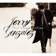 Jerry Gonzalez Y El Comando De La Clave