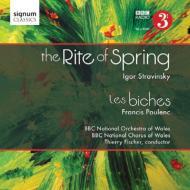 ストラヴィンスキー:『春の祭典』、プーランク:『牝鹿』 T.フィッシャー&BBCウェールズ・ナショナル管弦楽団