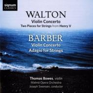ウォルトン:ヴァイオリン協奏曲、バーバー:ヴァイオリン協奏曲、アダージョ ボウズ、スヴェンセン&マルメ歌劇場管