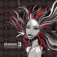 Dessous' Best Kept Secrets 3