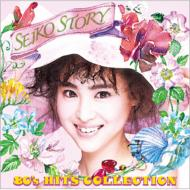 SEIKO STORY 〜80's HITS COLLECTION〜