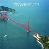 Wooden Ships/West