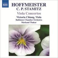 ホフマイスター:ヴィオラ協奏曲集、C.シュターミッツ:ヴィオラ協奏曲第1番 ヴィクトリア・チャン、ザーカー&ボルティモア室内管