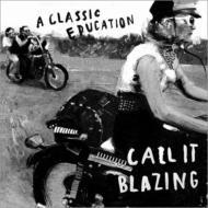 Call It Blazing