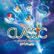 Disney/ディズニー オン クラシック まほうの夜の音楽会 2011