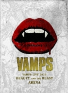 VAMPS LIVE 2010 BEAUTY AND THE BEAST ARENA [First Press Limited Edition]