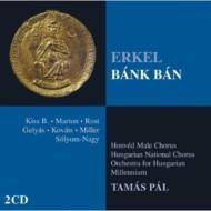 歌劇『バンク・バン』全曲 パル&ハンガリー・ミレニアム管、マルトン、コヴァーチュ、他(2001 ステレオ)(2CD)