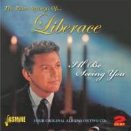 Piano Stylings Of Liberace: I'll Be Seeing You