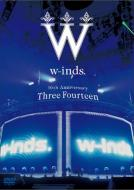 w-inds.10th Anniversary -Three Fourteen-at 日本武道館