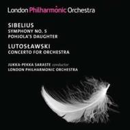 シベリウス:交響曲第5番、『ポヒョラの娘』 、ルトスワフスキ:管弦楽のための協奏曲 サラステ&ロンドン・フィル