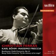 ベートーヴェン:ヴァイオリン協奏曲(ベーム&ベルリン・フィル、1951)、ベルク:ヴァイオリン協奏曲(フレッチャ&ベルリン放送響、1964) フェラス