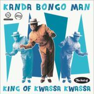 King Of Kwassa Kwassa : The Best Of