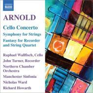 チェロ協奏曲、弦楽のための交響曲、他 R.ウォルフィッシュ、N.ウォード&ノーザン室内管弦楽団、他