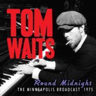 Round Midnight: Minneapolis Broadcast 1975