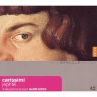 カリッシミ:オラトリオ集、フレスコバルディ:モテット集 ジェステル&ル・パルルマン・ド・ミュジーク