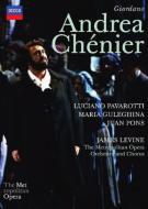 『アンドレア・シェニエ』全曲 ジョエル演出、レヴァイン&メトロポリタン歌劇場、パヴァロッティ(1996)