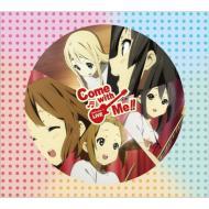 『けいおん!! ライブイベント 〜Come with Me!!〜』LIVE CD! 【初回限定盤】