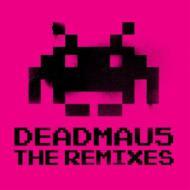 Deadmau5 -The Remixes (Mixed)