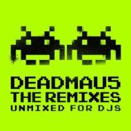 Deadmau5 -The Remixes (Unmixed)
